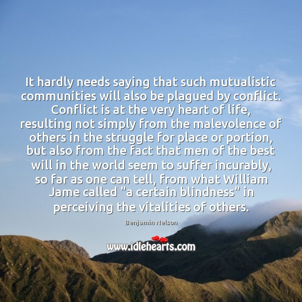 It hardly needs saying that such mutualistic communities will also be plagued Image