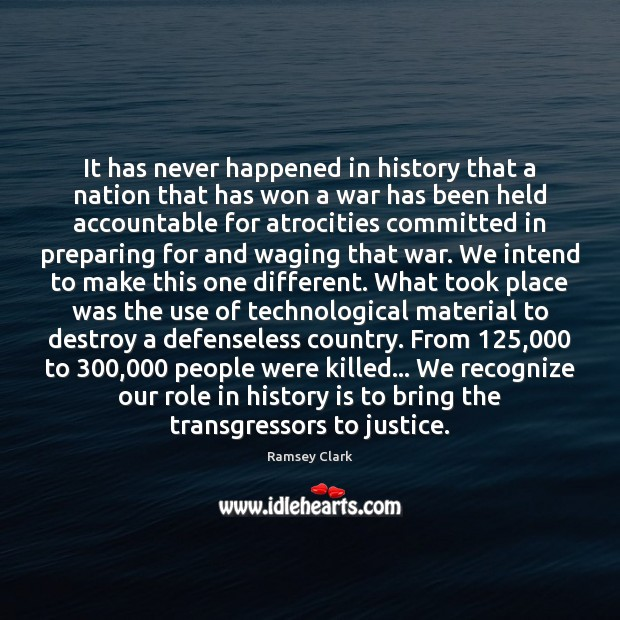 Image, It has never happened in history that a nation that has won
