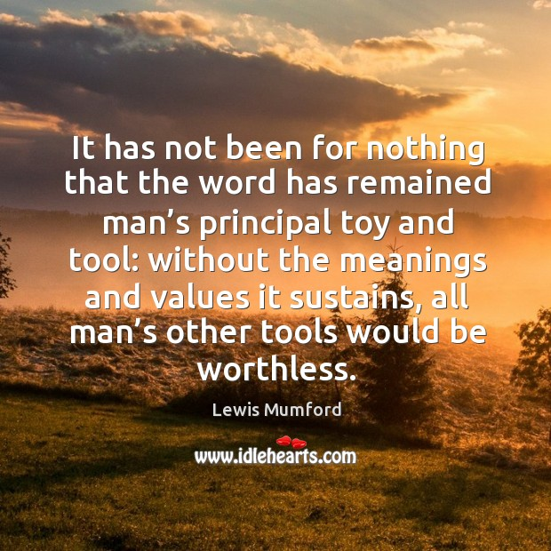 Picture Quote by Lewis Mumford