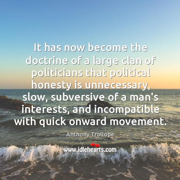 Image, It has now become the doctrine of a large clan of politicians