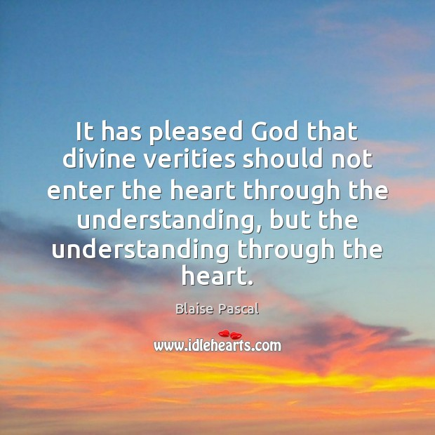It has pleased God that divine verities should not enter the heart Image
