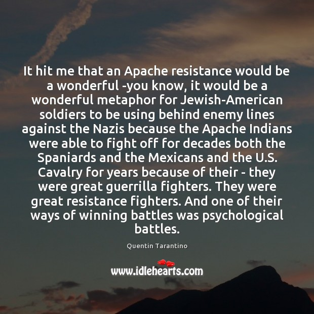 Image, It hit me that an Apache resistance would be a wonderful -you