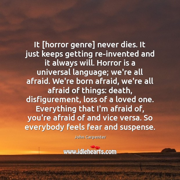 Image, It [horror genre] never dies. It just keeps getting reinvented and