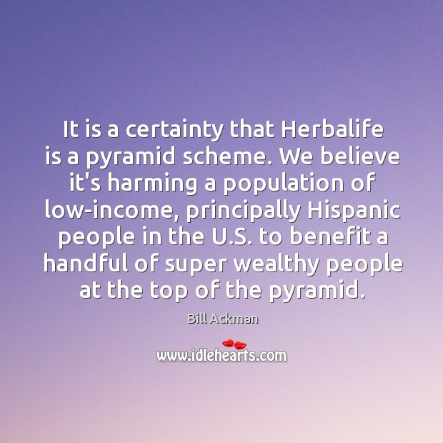 Image, It is a certainty that Herbalife is a pyramid scheme. We believe