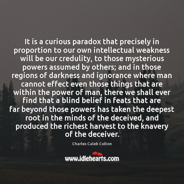 Image, It is a curious paradox that precisely in proportion to our own