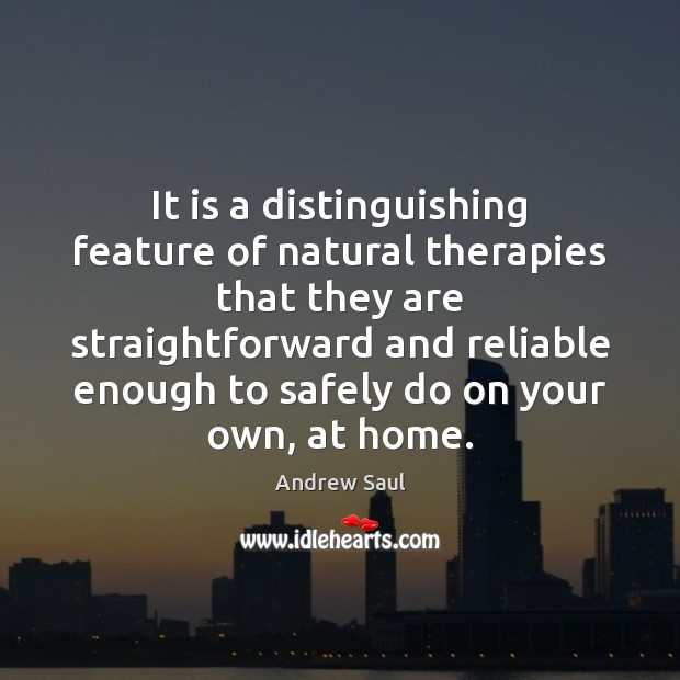 Image, It is a distinguishing feature of natural therapies that they are straightforward