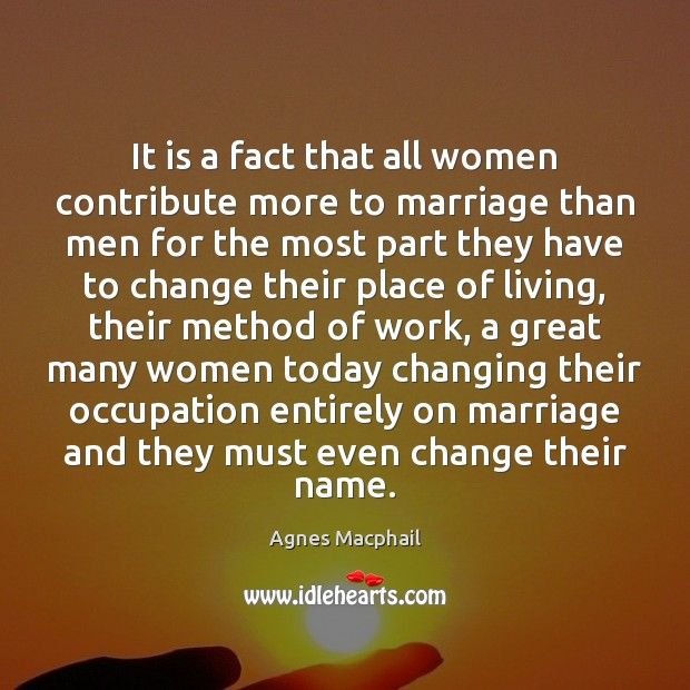 Image, It is a fact that all women contribute more to marriage than