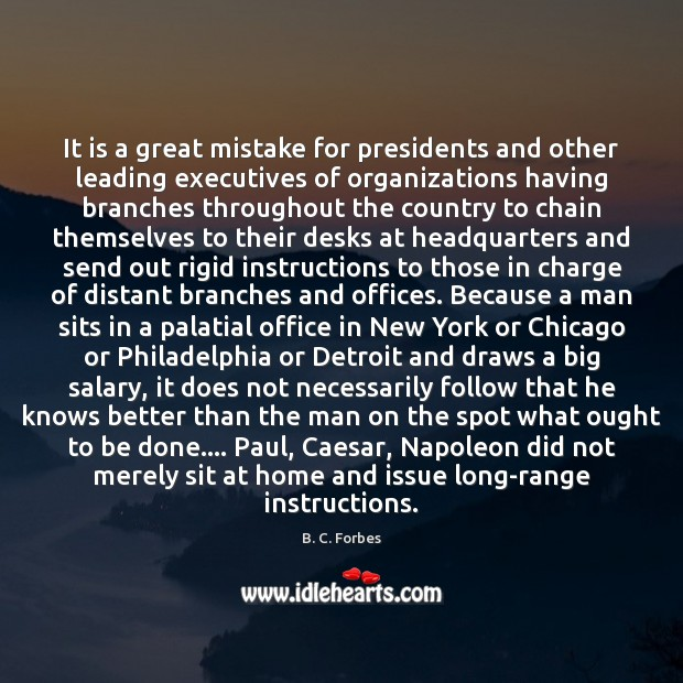 It is a great mistake for presidents and other leading executives of Salary Quotes Image