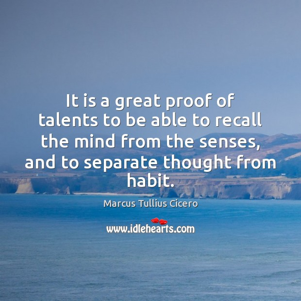 It is a great proof of talents to be able to recall Image