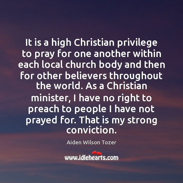 It is a high Christian privilege to pray for one another within Image