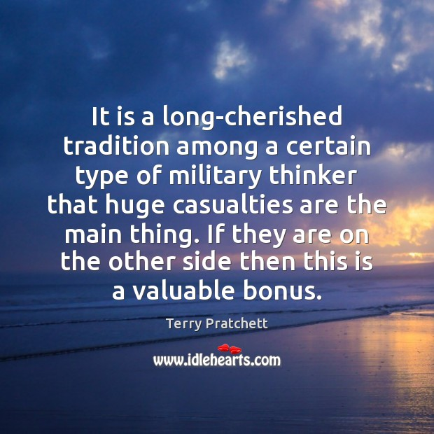 It is a long-cherished tradition among a certain type of military thinker Image