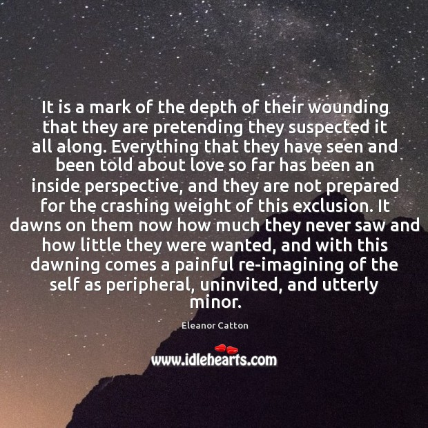 It is a mark of the depth of their wounding that they Image