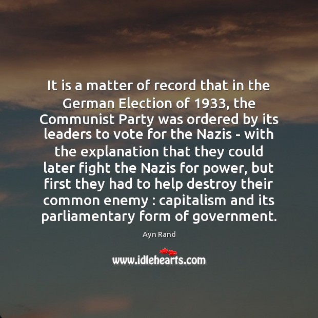 It is a matter of record that in the German Election of 1933, Image