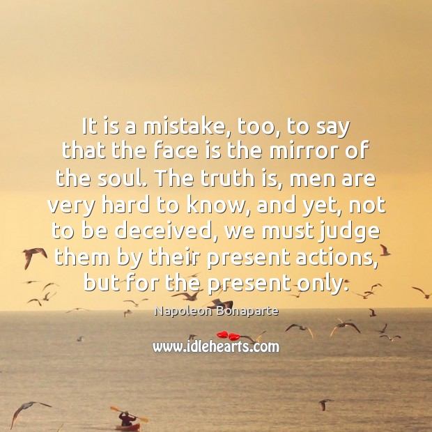 It is a mistake, too, to say that the face is the Image