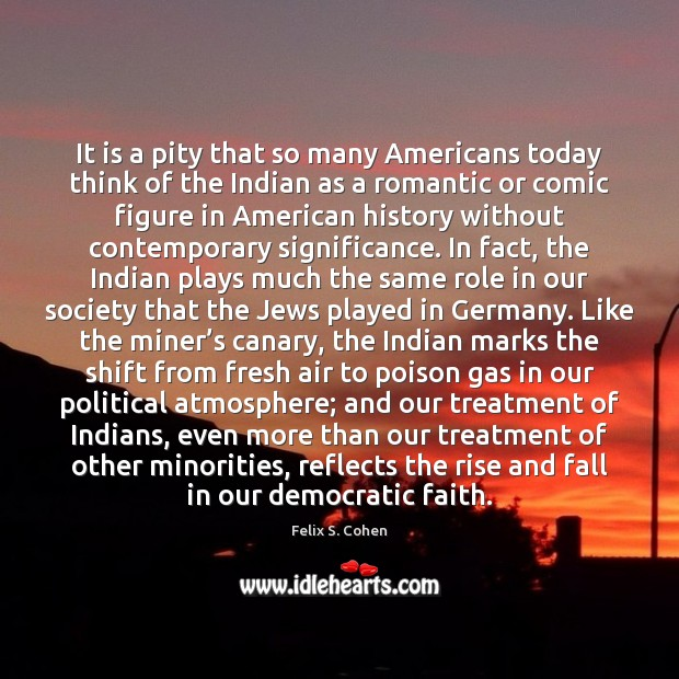 It is a pity that so many Americans today think of the Image