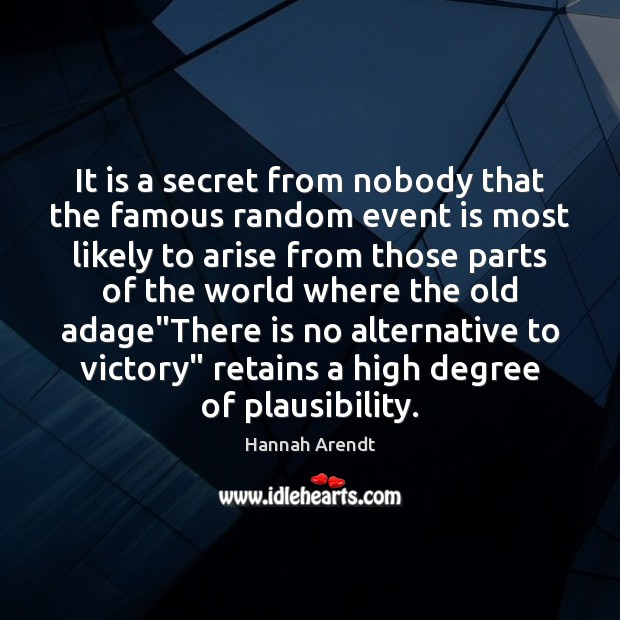 Image, It is a secret from nobody that the famous random event is