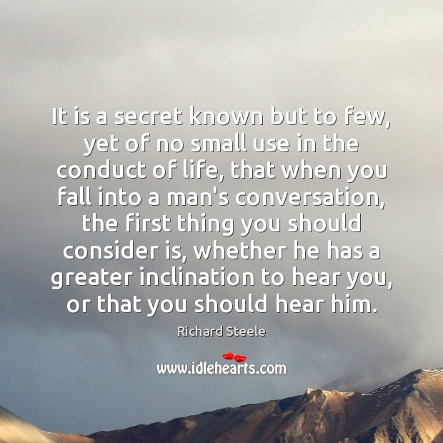 Image, It is a secret known but to few, yet of no small