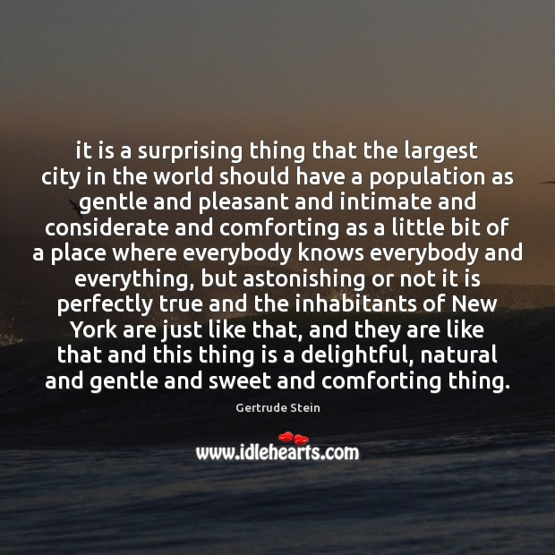It is a surprising thing that the largest city in the world Image