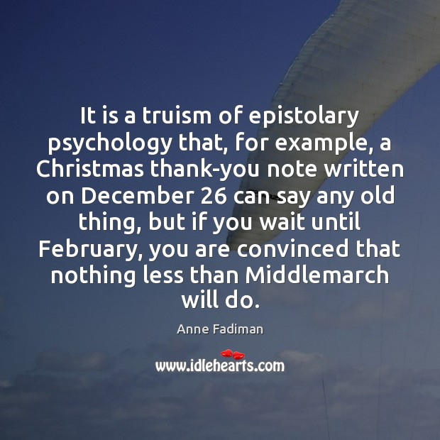 Image, It is a truism of epistolary psychology that, for example, a Christmas