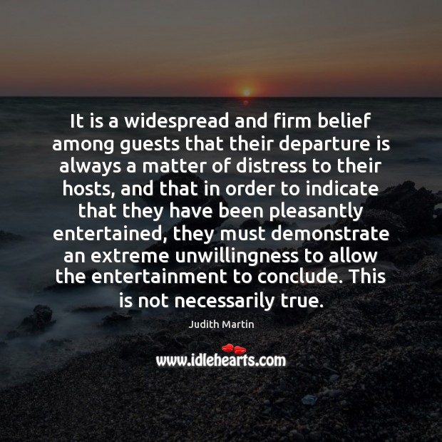Image, It is a widespread and firm belief among guests that their departure