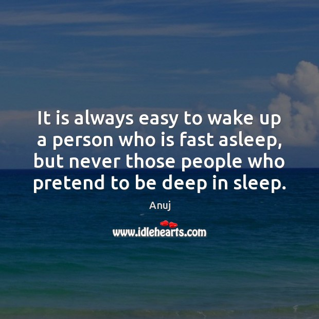 Image, It is always easy to wake up a person who is fast