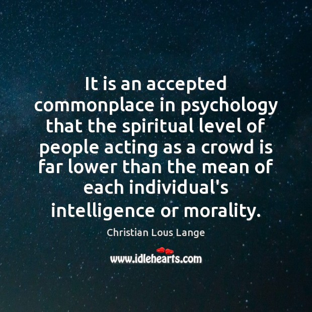 Image, It is an accepted commonplace in psychology that the spiritual level of