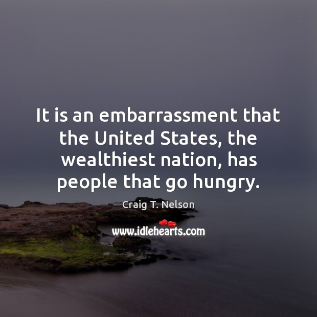 Image, It is an embarrassment that the United States, the wealthiest nation, has