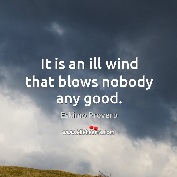 Eskimo Proverbs