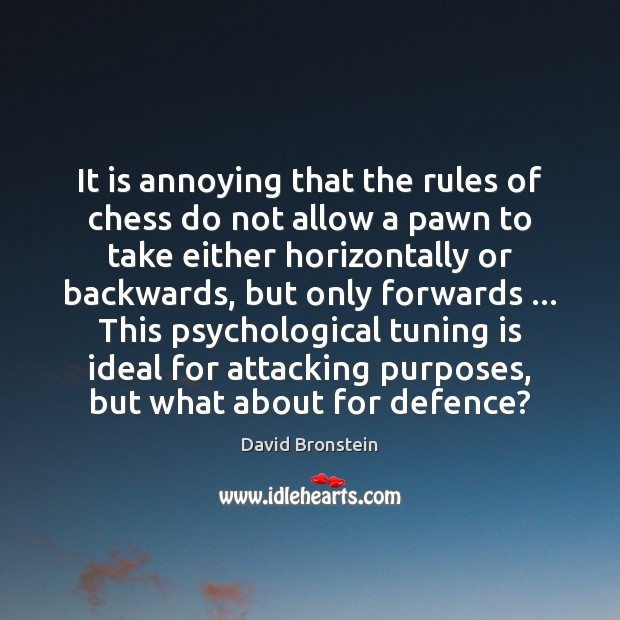 It is annoying that the rules of chess do not allow a Image