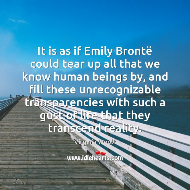 Image, It is as if Emily Brontë could tear up all that we