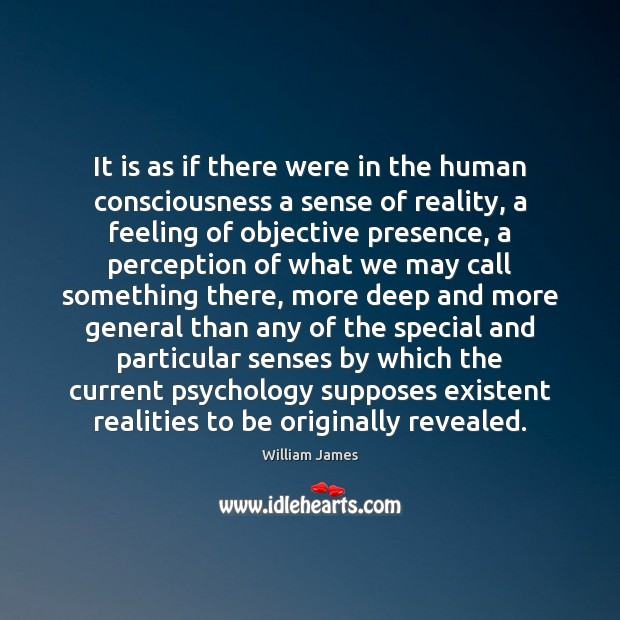 It is as if there were in the human consciousness a sense Image