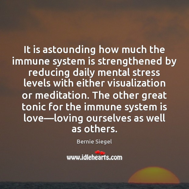 Image, It is astounding how much the immune system is strengthened by reducing