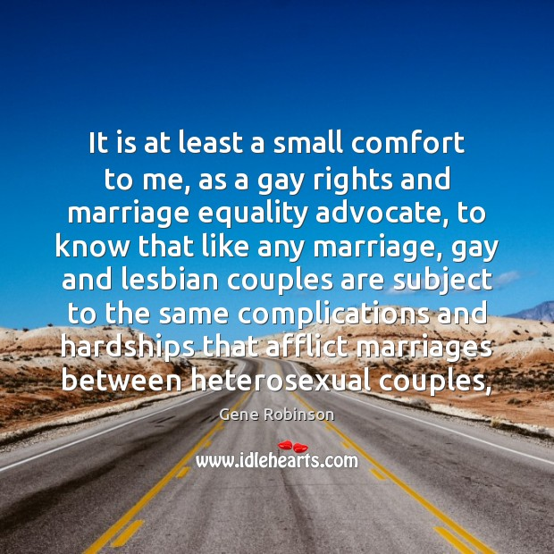 It is at least a small comfort to me, as a gay Image