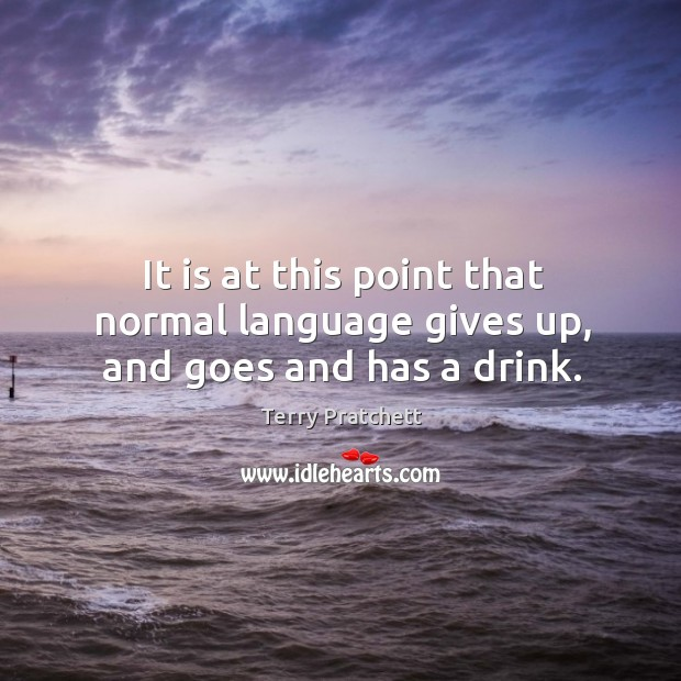 It is at this point that normal language gives up, and goes and has a drink. Image