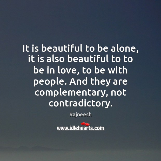 Image, It is beautiful to be alone, it is also beautiful to to