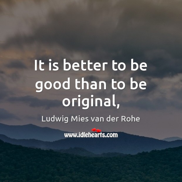 Picture Quote by Ludwig Mies van der Rohe