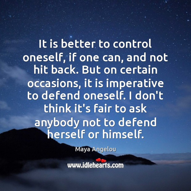 Image, It is better to control oneself, if one can, and not hit