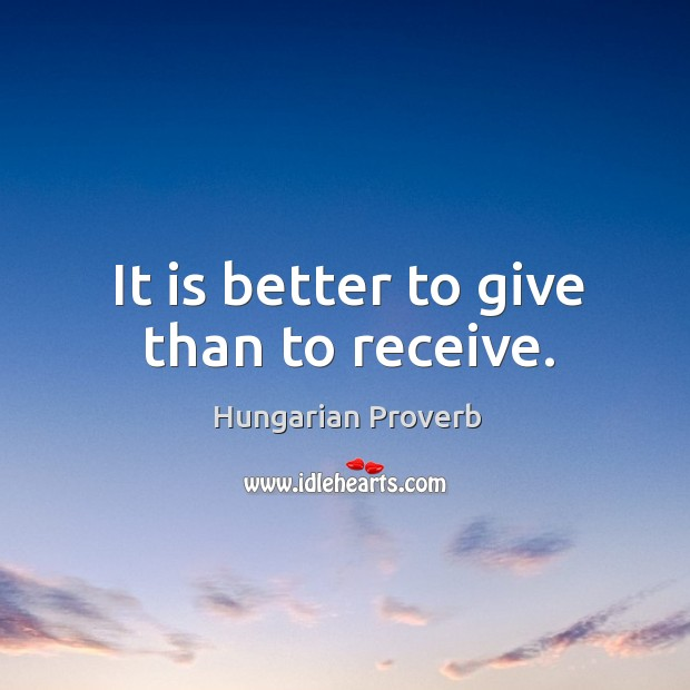 Image, It is better to give than to receive.