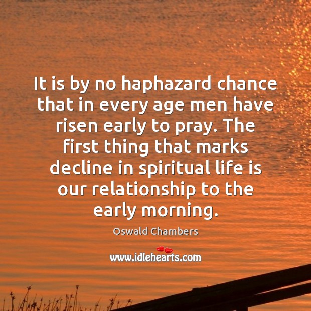 Image, It is by no haphazard chance that in every age men have