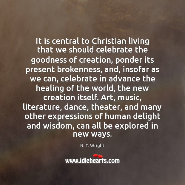 Image, It is central to Christian living that we should celebrate the goodness