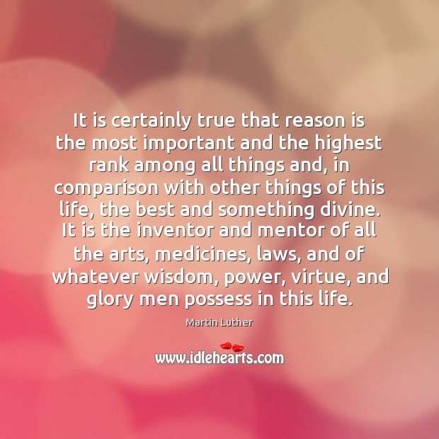 It is certainly true that reason is the most important and the Image