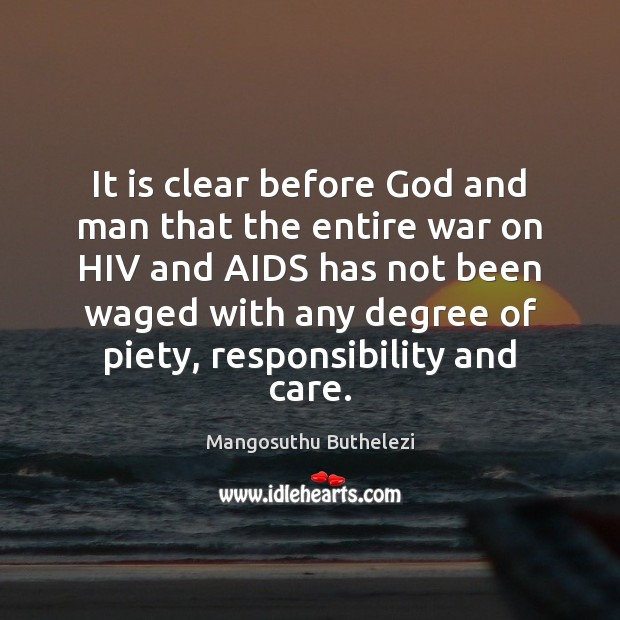 It is clear before God and man that the entire war on Image