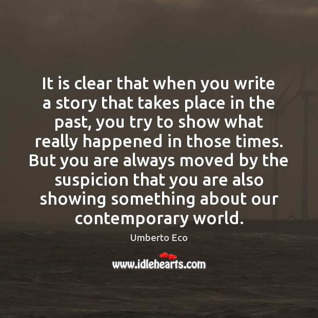It is clear that when you write a story that takes place Image