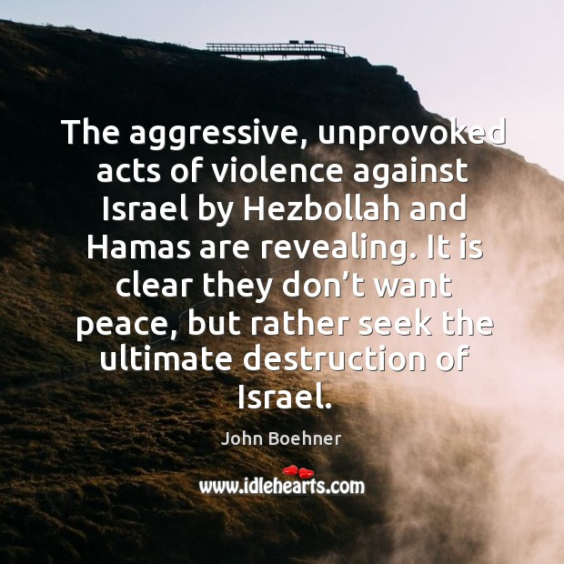 It is clear they don't want peace, but rather seek the ultimate destruction of israel. Image