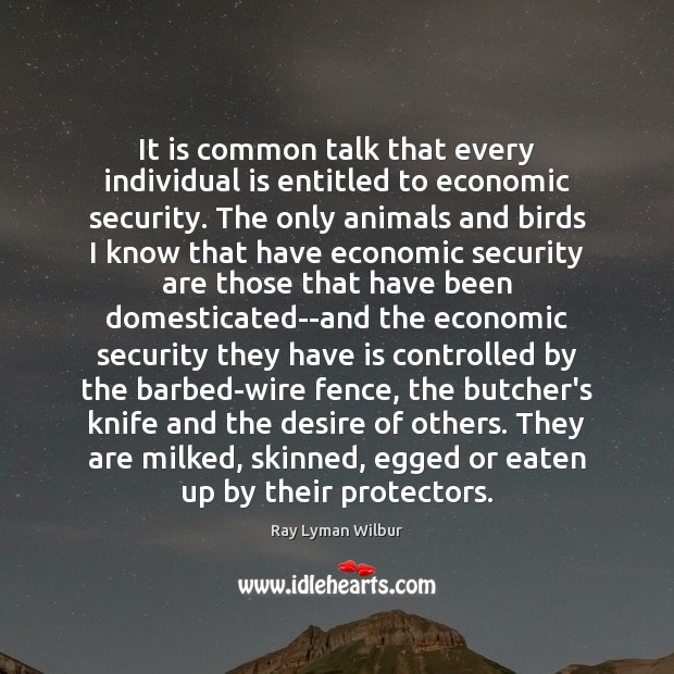Image, It is common talk that every individual is entitled to economic security.