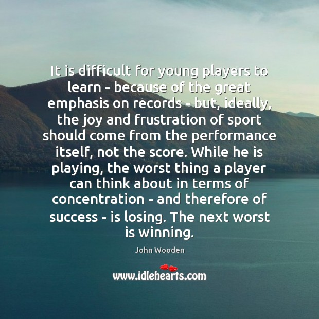 Image, It is difficult for young players to learn – because of the