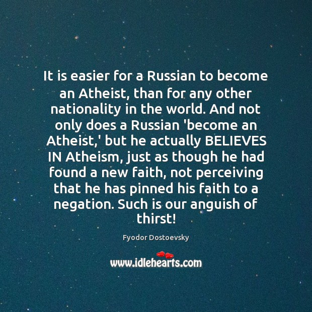 It is easier for a Russian to become an Atheist, than for Image