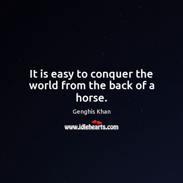 Genghis Khan Quotes