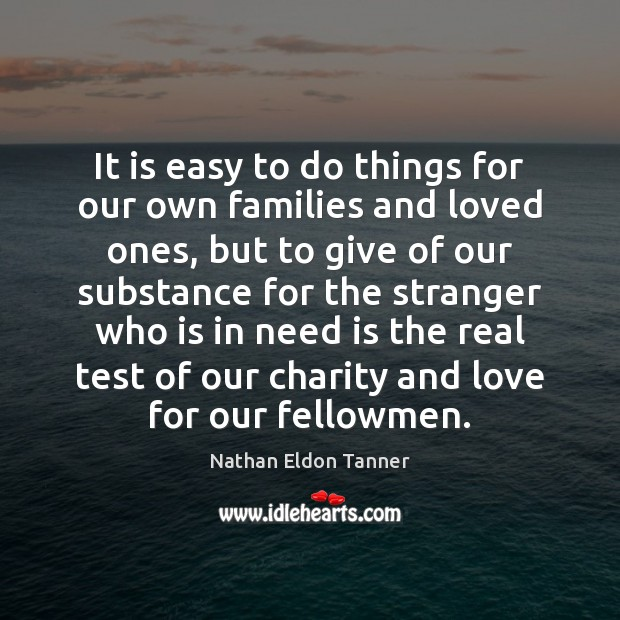 Image, It is easy to do things for our own families and loved