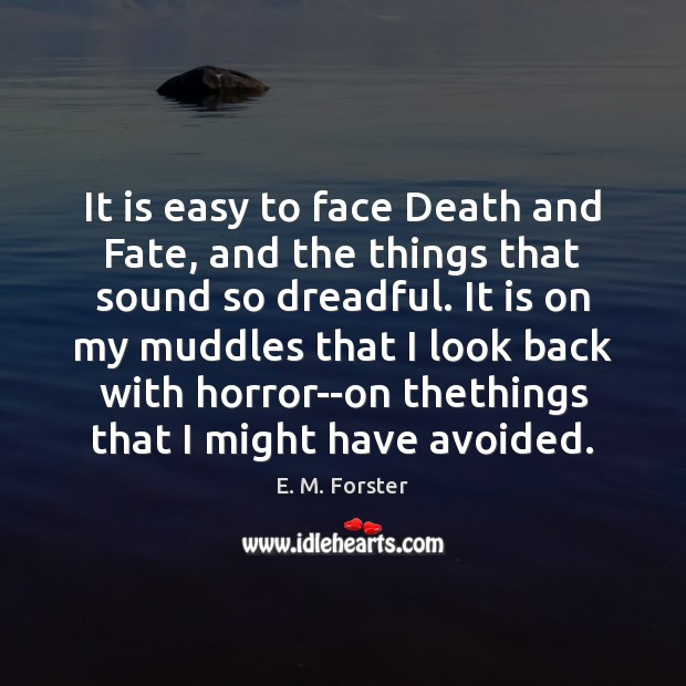 Image, It is easy to face Death and Fate, and the things that